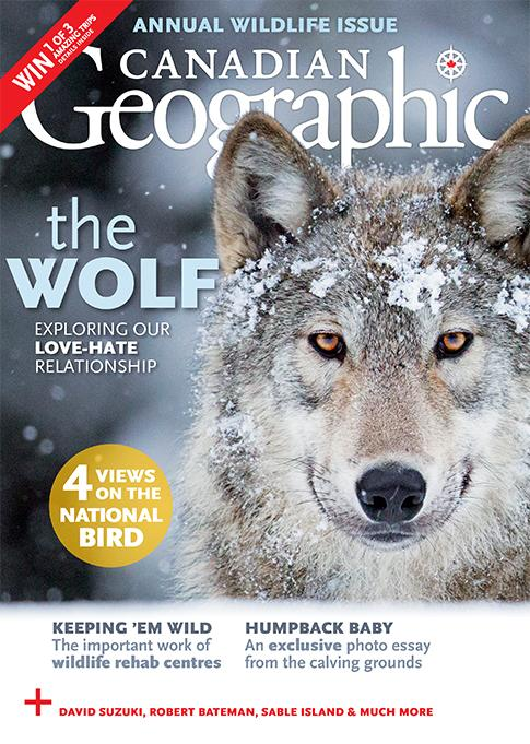 Past Issues Canadian Geographic