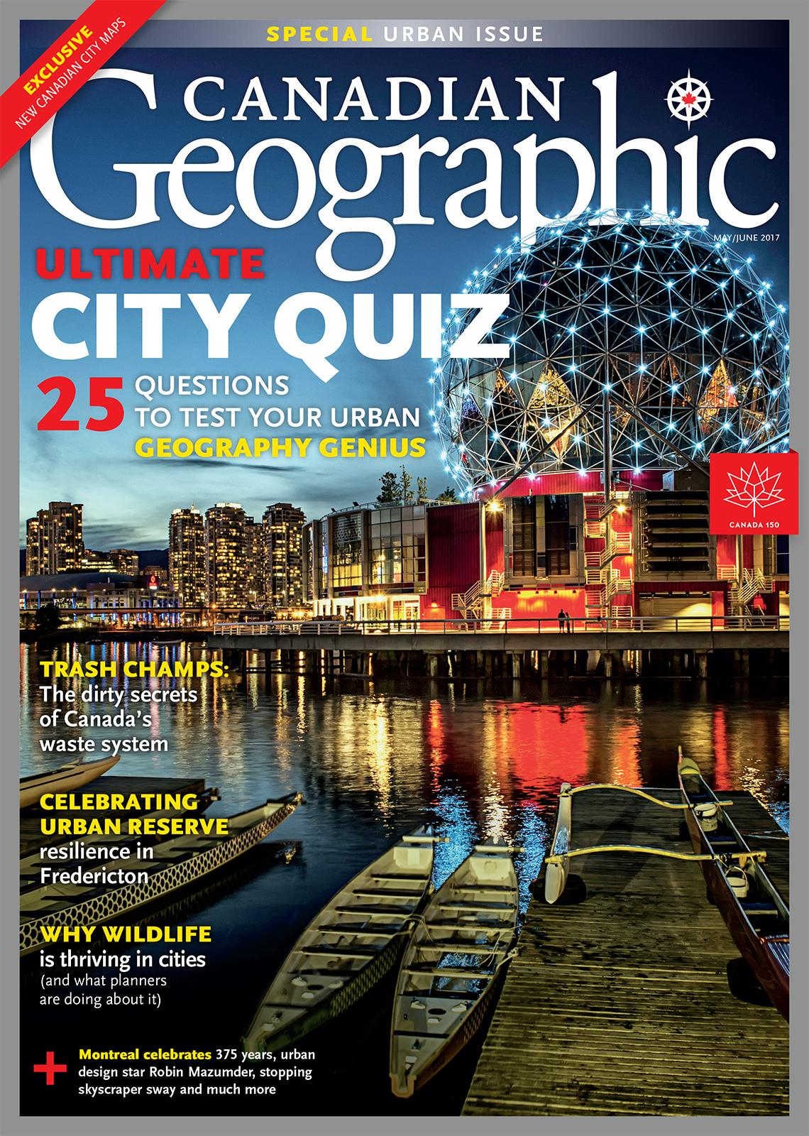 Ultimate city quiz may june 2017 canadian geographic for French country magazine online