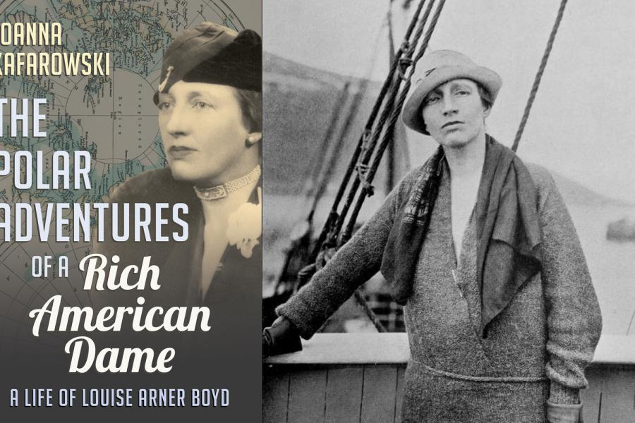 "Left: The cover of Joanna Kafarowski's new book on Louise Arner Boyd, ""The Polar Adventures of a Rich American Dame."" Right: Boyd on board the ship Hobby in 1928."