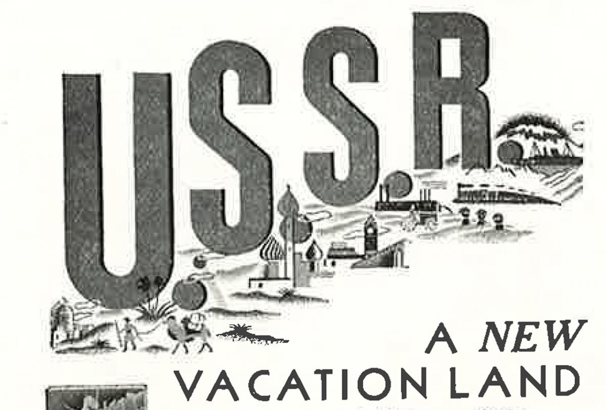 A1934 ad for Soviet tourism that appeared in the Canadian Geographical Journal