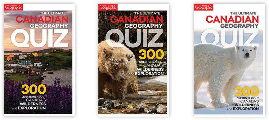 Help us choose the cover for The Ultimate Canadian Geography Quiz ...